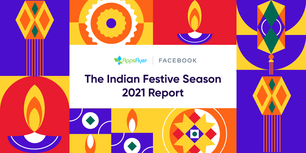 Getting ready for the Indian Festive Season? We partnered with @Facebook to provide you with all the insights you need to boost your success! ow.ly/FeWY50GqtX5 #appmarketing #remarketing #mobilegrowth #festiveseason #appinsights