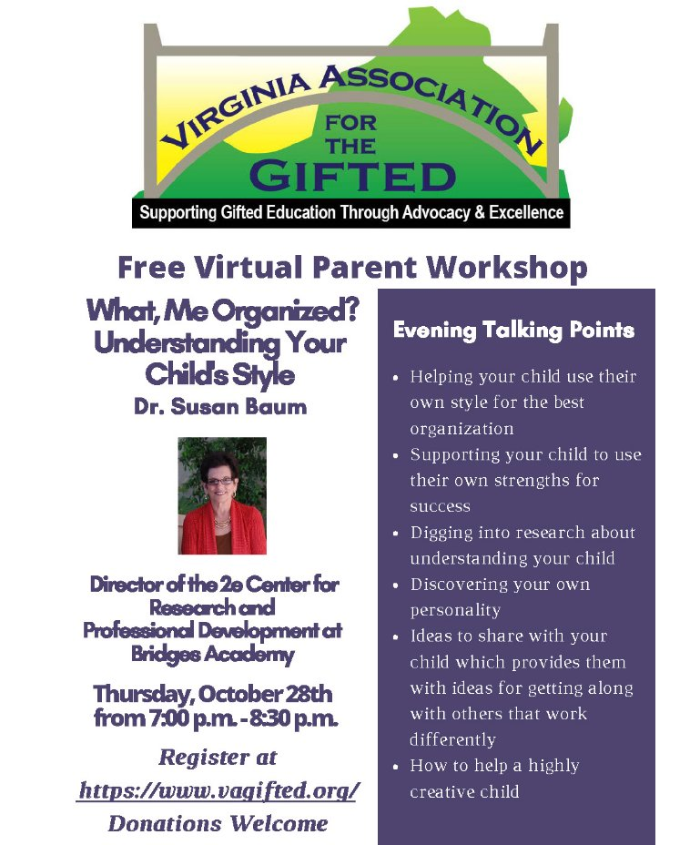 The Virginia Association for the Gifted is offering a free workshop to parents of twice exceptional learners featuring Dr. Susan Baum, Director of the 2e Center for Research and Professional Development at Bridges Academy. <a target='_blank' href='https://t.co/2BVRB8ZiG8'>https://t.co/2BVRB8ZiG8</a>