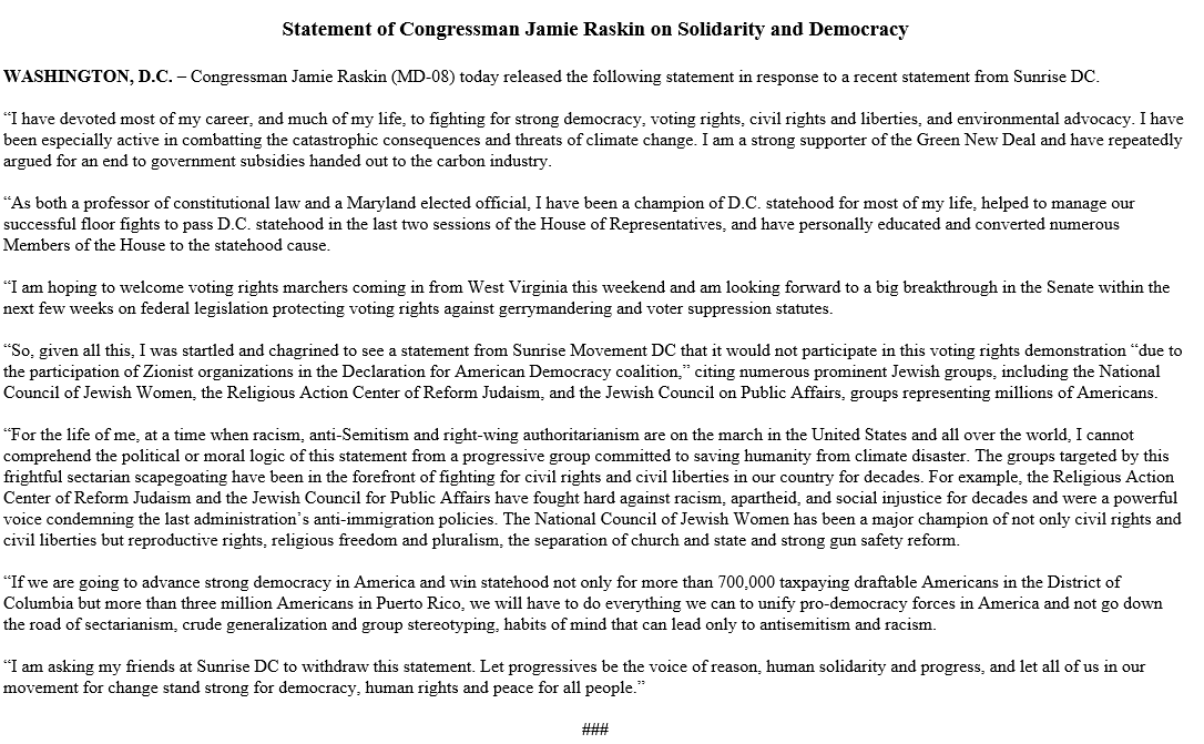 I shouldn't have to say this, but there is no place for hate or intolerance in this country. I am incredibly disappointed by Sunrise DC's effort to exclude Jewish groups from a voting rights demonstration. I join @RepRaskin in urging Sunrise DC to withdraw their statement.