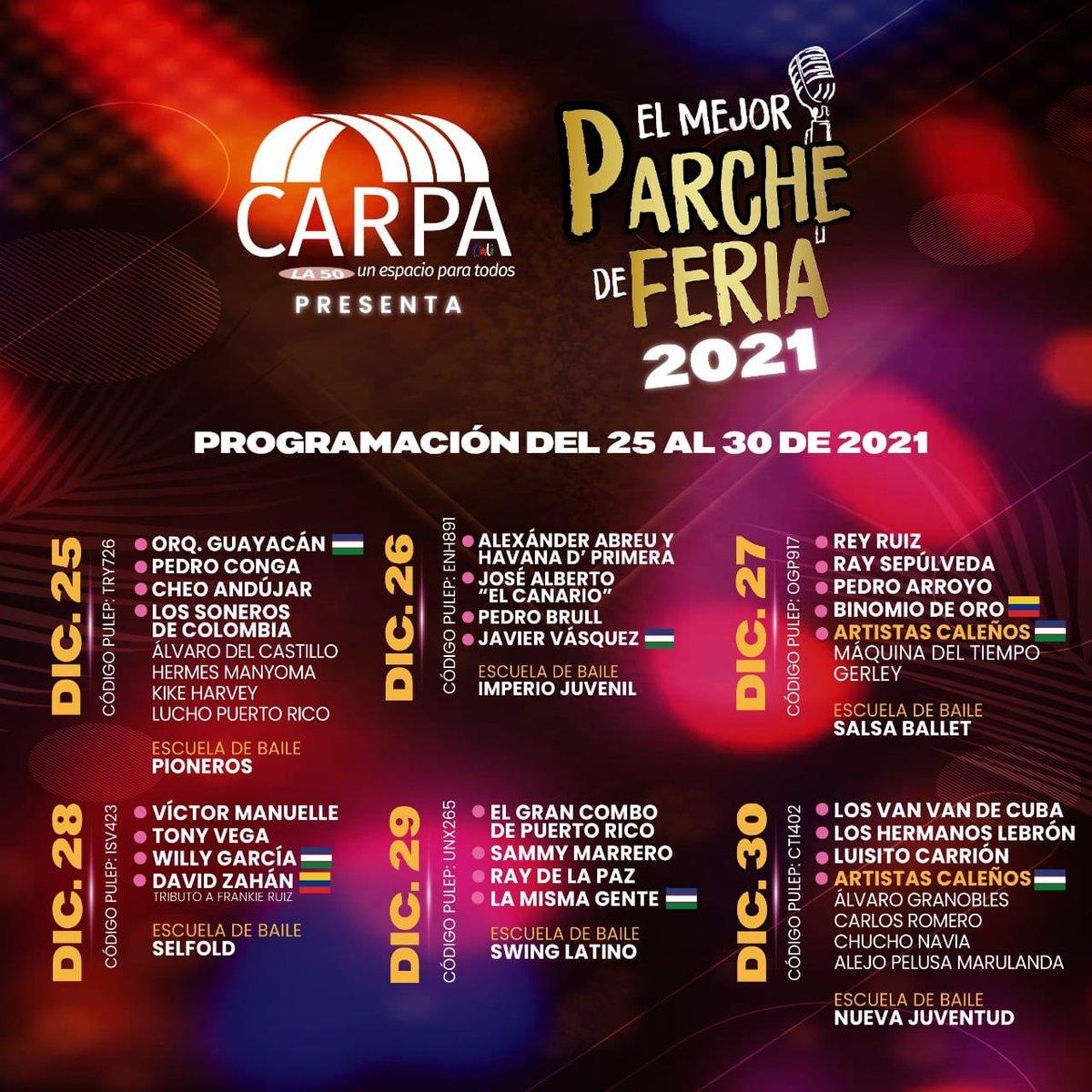 📣 !Porque los Caleños ya eligieron su #MejorParcheDeFeria! 🎤😀 esta es la programación oficial 2021 del 25 al 30 de Diciembre.  Info y Boletería / carpala50.com WhatsApp: bit.ly/3pXDHfJ 315 555 5555.  PREGUNTA. ¿Para qué fecha quieren que regalemos boletas?