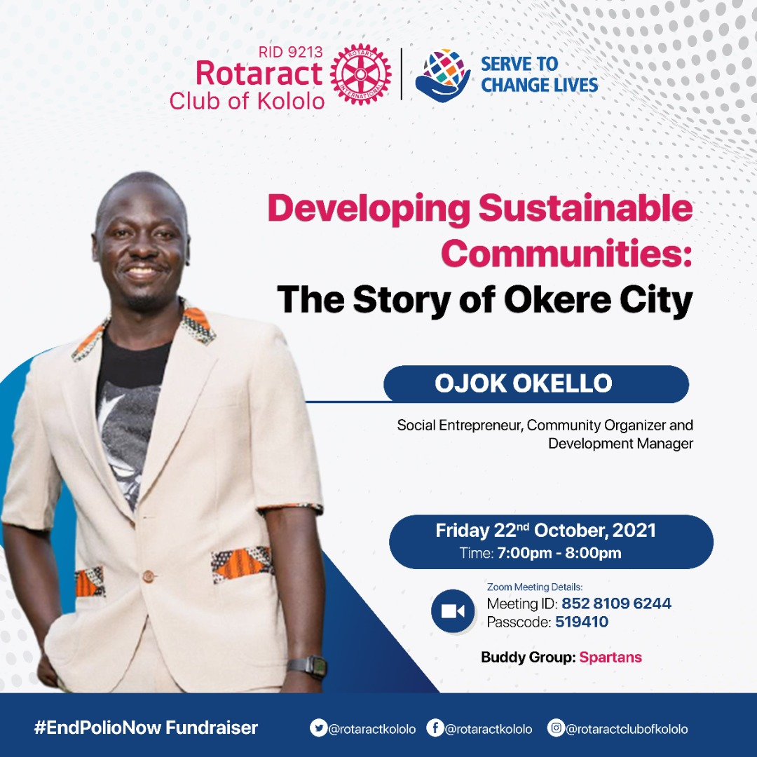 Developing Sustainable Communities. Today, we host Okello Ojok @OjokOkello_ , to share with us the Story of Okere City: okerecity.org Join the conversation at 7pm via Zoom Meeting 💰 We will also have an #EndPolioNow Fundraiser. #TheWarriorsAt31   #ServingToChangeLives