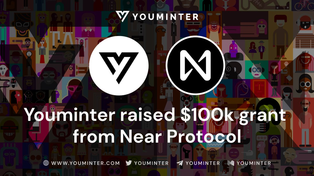 Great News, #Youminters! We received a $100K grant from @NEARProtocol! Cool to be launched on #NEAR secure and scalable blockchain! More details on our Medium: youminter.medium.com/100k-grant-rai… #PassionEconomy #YouMinter #NearProtocol #NFT