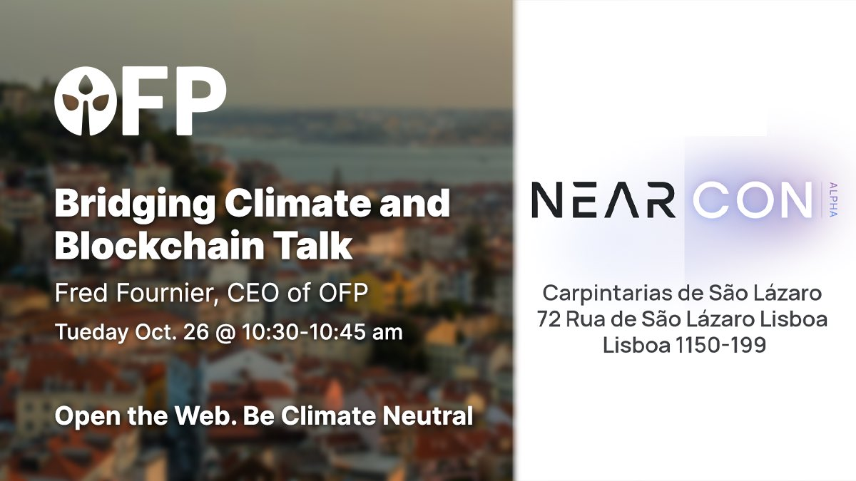 Catch us at #NEARcon 🚀🙌 #OpenForestProtocol will be attending and presenting at the first ever @NEARProtocol conference in Lisbon, Oct. 26-27 😁 Join us on Tuesday, Oct. 26 at 10:30-10:45 am GMT+1 for a talk from #OFP CEO Frederic Fournier: Bridging Climate and Blockchain 👇