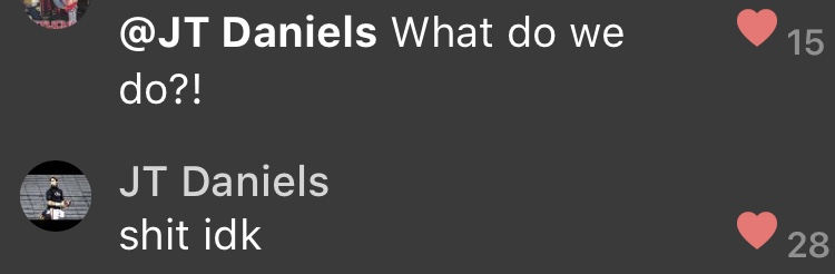 reporting live again from the same class as JT Daniels with a special bye week update: we have an exam due at midnight. the exam on eLC is not working. our professor is not responding. the class turns to Jonathan Tyler Daniels in a time of crisis. does he know what to do? no.