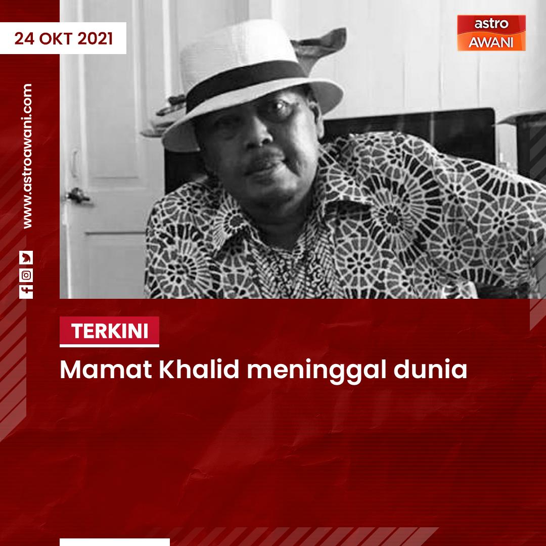 Pengarah tersohor, Mamat Khalid atau nama sebenarnya Mohamad bin Mohamad Khalid dilaporkan meninggal dunia pada Sabtu malam di Hospital Slim River, Perak akibat serangan jantung.  Baca lanjut di astroawani.com  #AWANInews #AWANIterkini