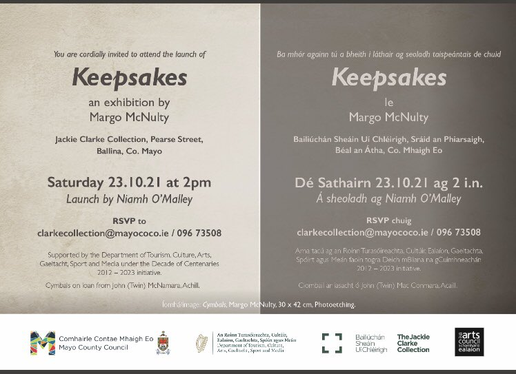 'Keepsakes', a Decade of Centenaries Exhibition by Artist-in-Residence Margo Mc Nulty officially launched at the  Collection today.   A series of three billboards, in Westport, Castlebar & Ballina,  featuring aspects of the exhibition will accompany commission.