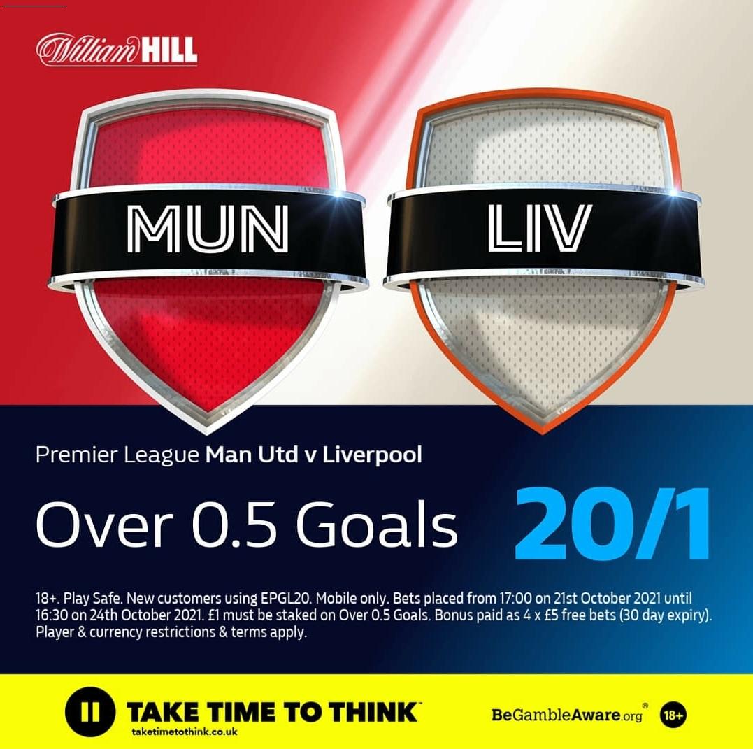 WilliamHill Enhanced Offer Premier League Man Utd v Liverpool   🔵New Customers❗️Mobile Only❗️ 🔵Use Promo code:❗️EPG20❗️ 🔵Over 0.5 goals @ 20/1 🔵Offer Link below   18+T&Cs GambleResponsibly #PremierLeague #ManUtd #MUNLIV #Liverpool #betting