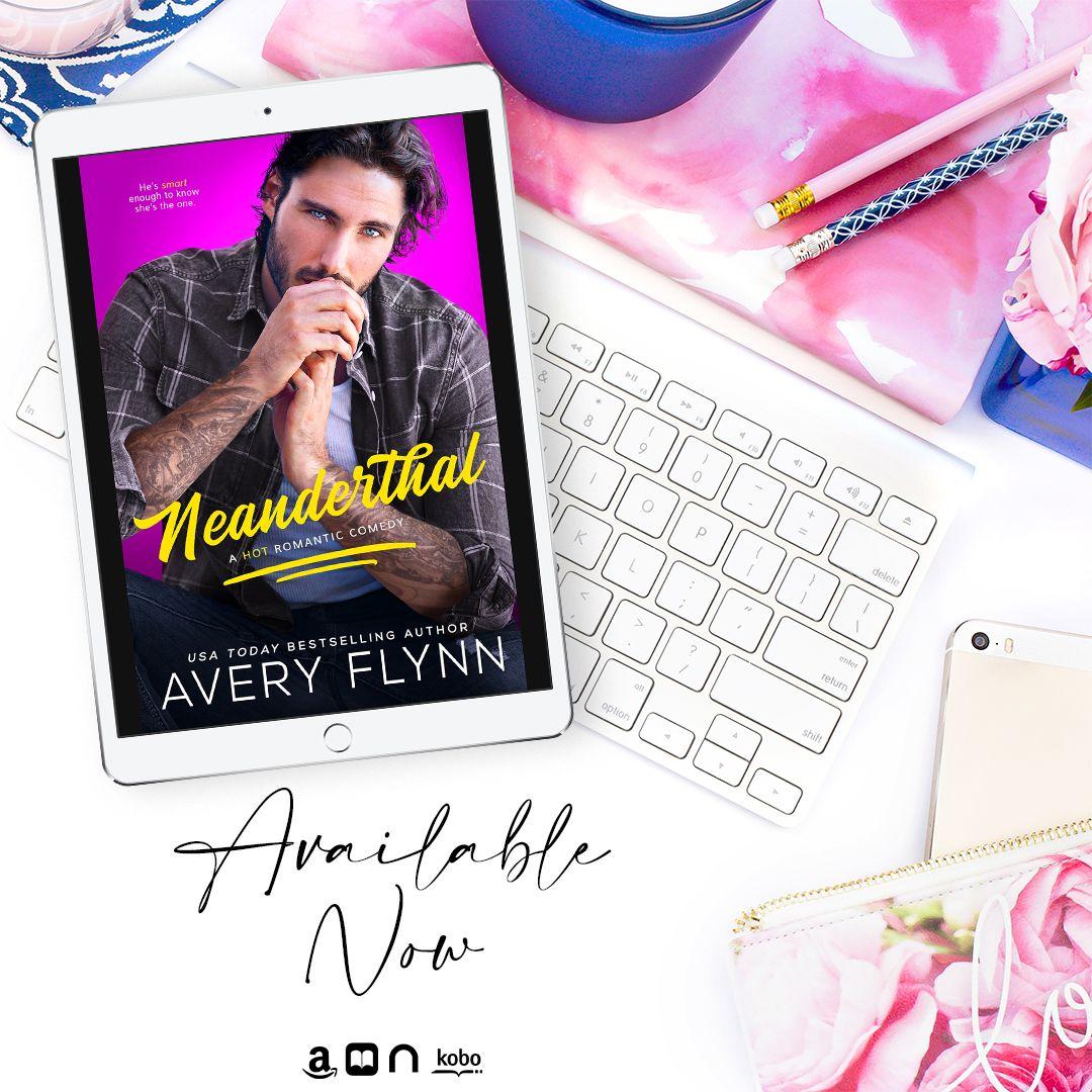 Neanderthal by @Averyflynn is LIVE! Download today! Amazon:  Apple Books:  Nook:  Kobo:   #NewRelease  #Instalove #GrumpySunshine #BestFriendsSibling @greyspromo @entangled_publishing