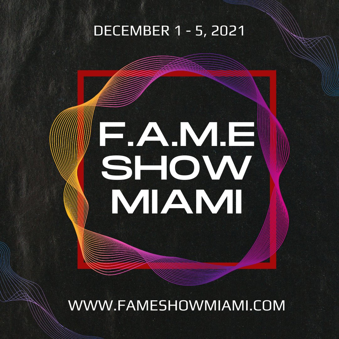 Calling all #Artist #Brands #Sponsors Get Involved with this year's Show. F.A.M.E Show Miami 2021 A Fashion Art Music Experience  December 1-5, 2021  Tickets on Sale  #SupportLivingArtist #Miami #ArtBasel #MiamiArtWeek #Fashion #Art #Music #FAMEShowMiami