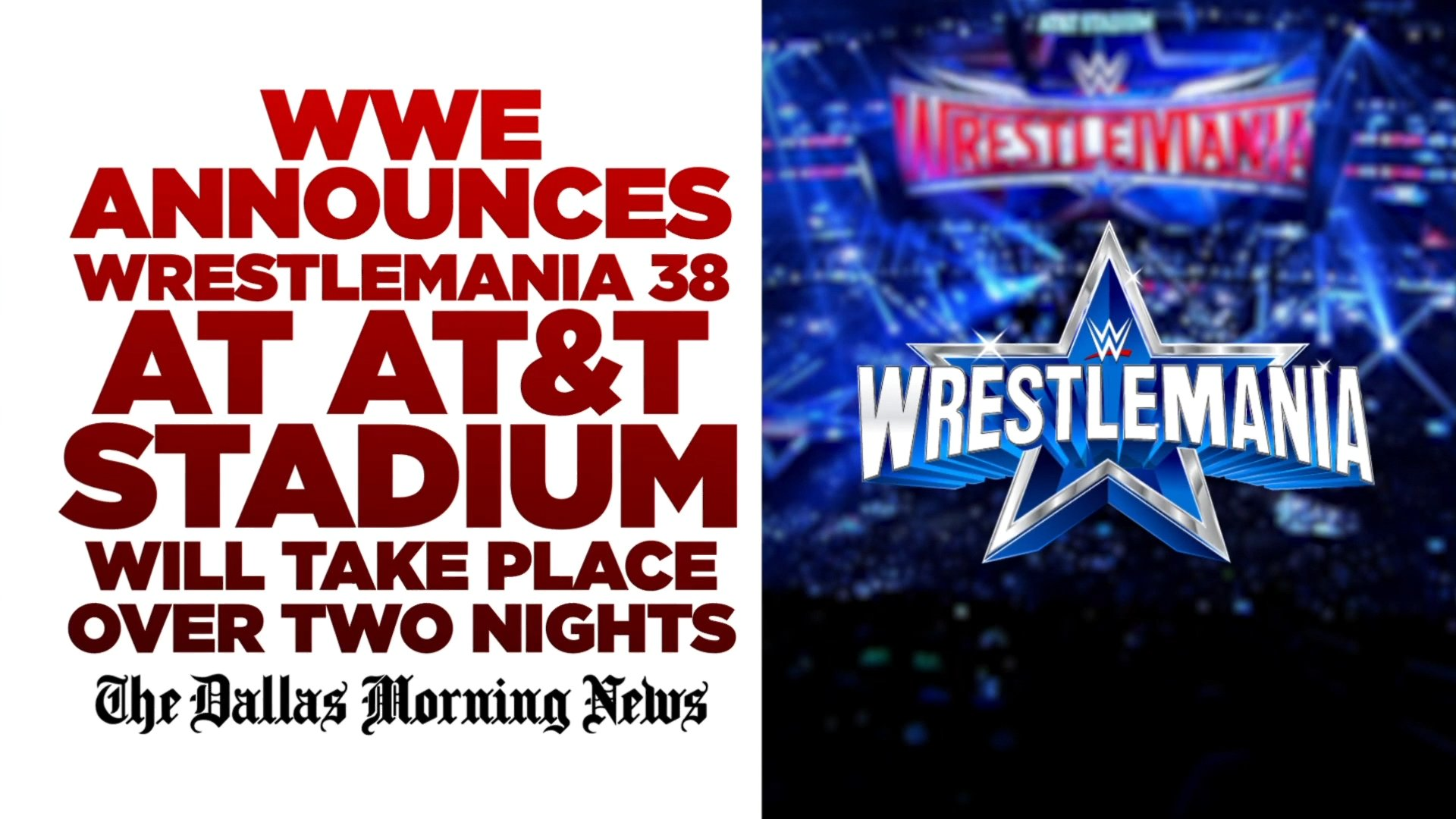 WWE Wrestlemania 38 Confirmed To Be A Two-Night Event; Ticket Selling Details Out 15