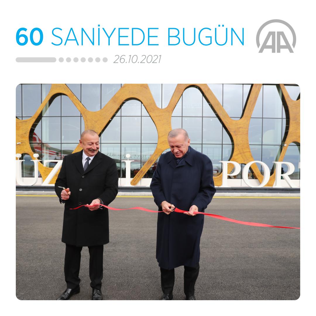 • Cumhurbaşkanı Erdoğan, Fuzuli Uluslararası Havalimanı'na iniş yapan ilk devlet başkanı oldu • 'UÇBEY'in ilk kez kullanıldığı operasyonda gri listedeki terörist vuruldu  • Son bir ayda her 100 koronavirüs vakasından 35'ini çocuklar ve gençler oluşturdu