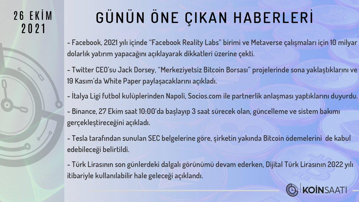 26 Ekim Gününde Öne Çıkan Haberler  #Bitcoin #Ethereum #Binance #Cryptocurrency #NFTs #ETF #BSC #Metaverse #facebook #socios #Tesla