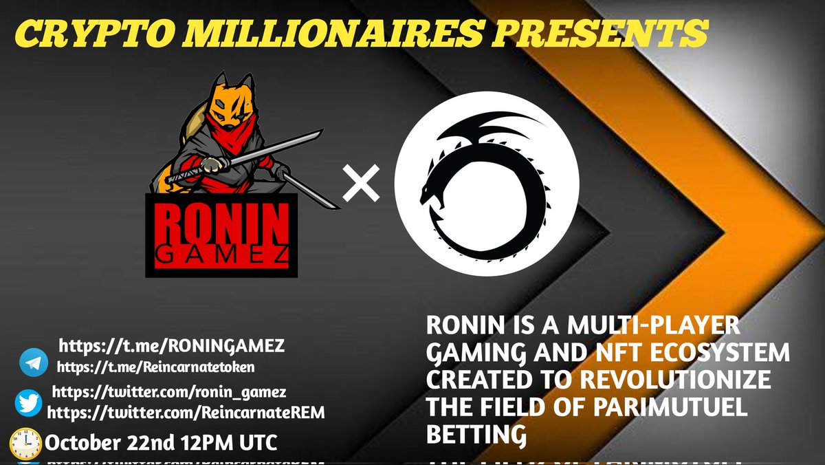 Crypto Millionaires will host  #AMA with RONINGAMEZ & REINCARNATE on October 27, 2021 AT 4.30PM UTC  💰Rewards Pool:100 USDT  🏠Venue : t.me/CRYPTO_MILLION…  Rules: 1⃣Follow @Crypto_Million1 & @ronin_gamez & @ReincarnateREM 2⃣Like & Retweet 3⃣Comment Questions & Tag 3 Friends