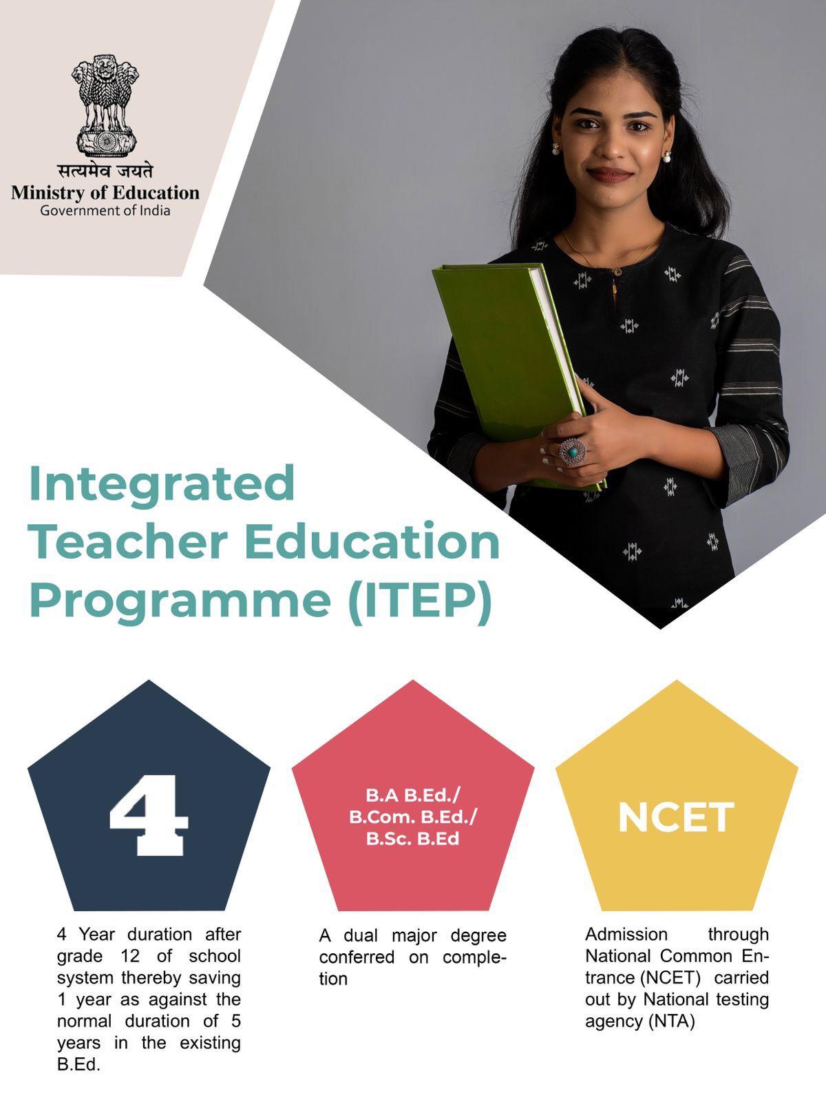 शिक्षा मंत्रालय ने चार वर्षीय एकीकृत अध्यापक शिक्षा कार्यक्रम (आईटीईपी) को अधिसूचित किया