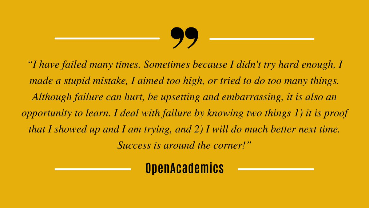 RT @OpenAcademics: Don't let failure discourage you from trying❤️  #AcademicTwitter https://t.co/RnRvFDWriL