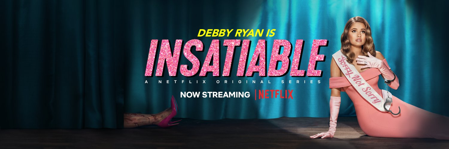 impossible to satisfy 👑 insatiable season 2 now streaming on @netflix 👑 cc: @debbyryan