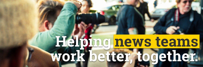 We think the way newsrooms work is broken. We want to fix it.