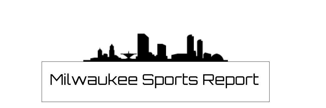 Milwaukee Sports Report