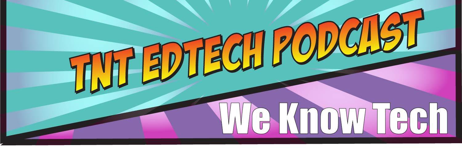 Join Scott the Teacher @MrNunesteach and Matthew the Tech Coach @mattedtechcoach as we explore all we know about EDTECH in this dynamic podcast!