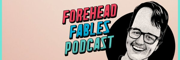 Forehead Fables Podcast Profile Banner