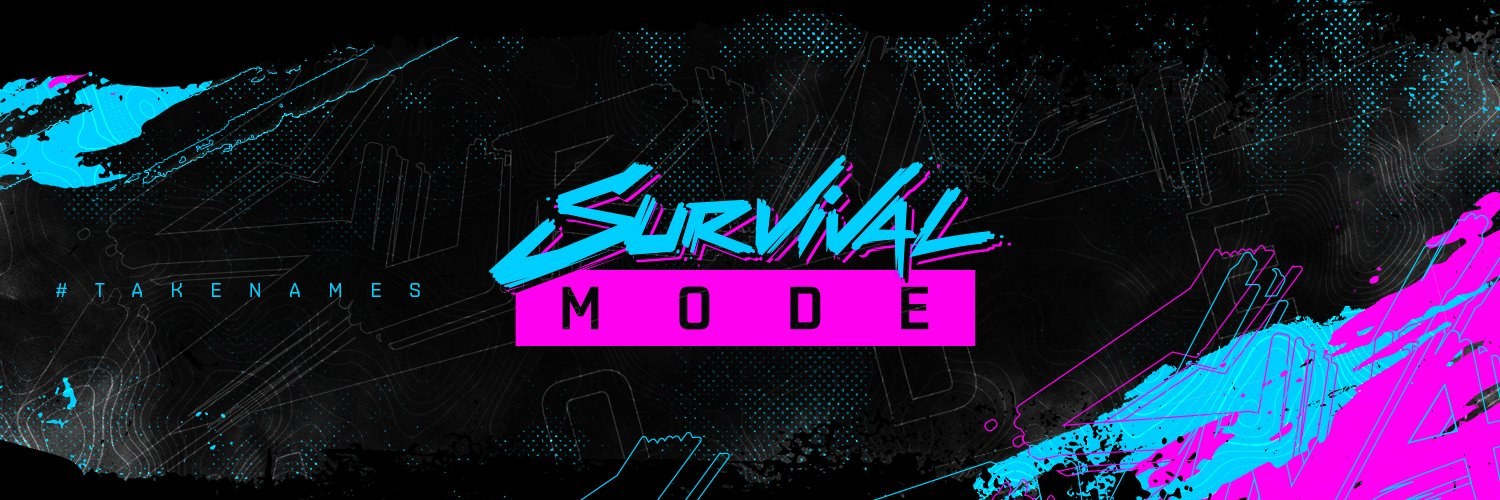 Official Twitter of Survival Mode // A Group of Content Creators & Competitive Players Who #TakeNames