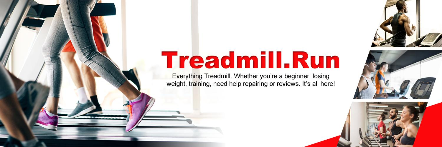 treadmill.run has over 200 pages about the treadmill and running. Whether you're a beginner, losing weight, training, repairing or reviews. It's all here!