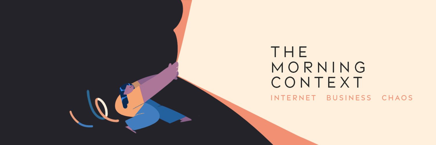 Context is everything. Only read stories that matter. On Internet, Business and Chaos. Write to us at support@themorningcontext.com