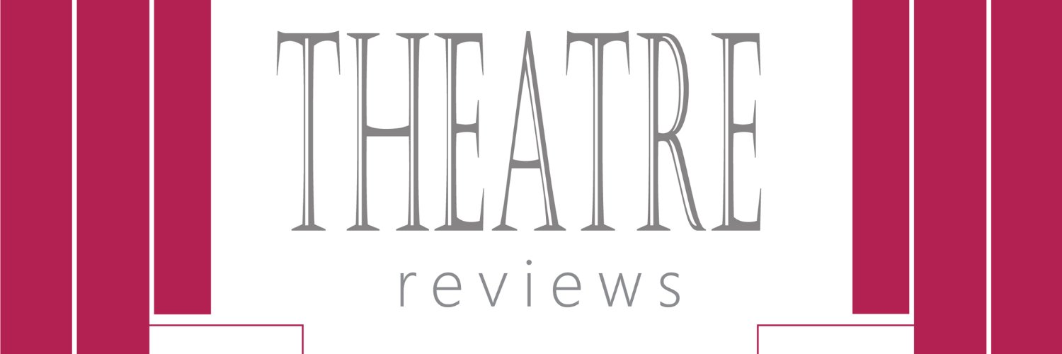 what's on and reviews of the latest theatre productions from theatre-reviews.com.