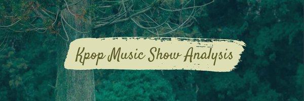 KPOP Music Show Analysis 🏅 Profile Banner