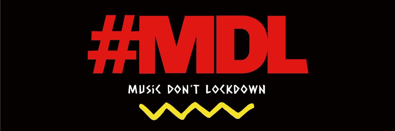 MUSIC DON'T LOCKDOWN! 音楽に関わる人々を「封鎖」せず、音楽を楽しむ人々同士を「封鎖」しないために、自宅で各自がプレイします。どうか音楽関係者のために投げ銭 (クラウドファンディング)を!