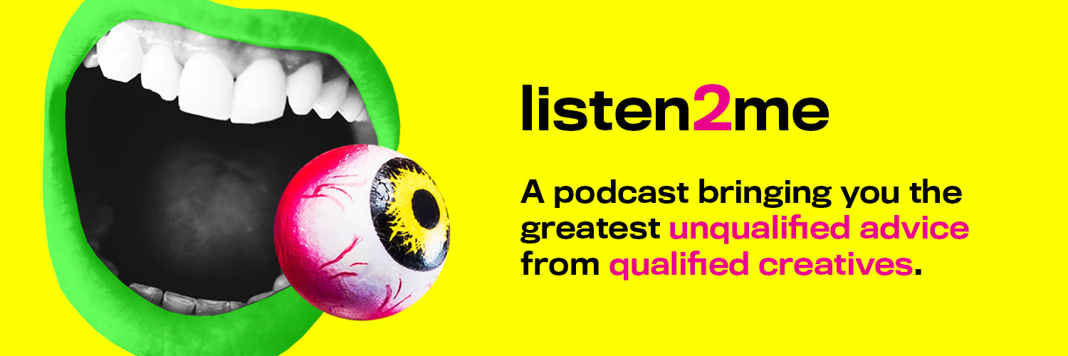 Hosts @giografiik + @reneewrought bring you all the greatest in unqualified advice from qualified creatives. #Listen2MePodcast 🏳️🌈📍 CANADA