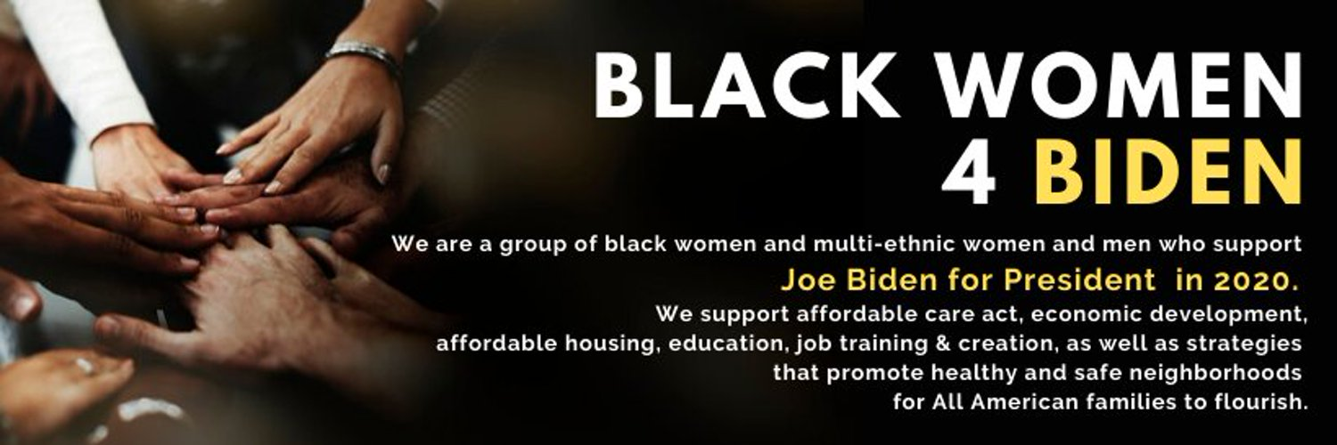 We are a group of black women and multi-ethnic women and men that support Joe Biden for President in 2020.