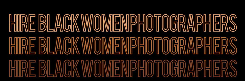 Black Women Photographers (@BlkWomenPhoto) on Twitter banner 2020-06-04 04:03:23