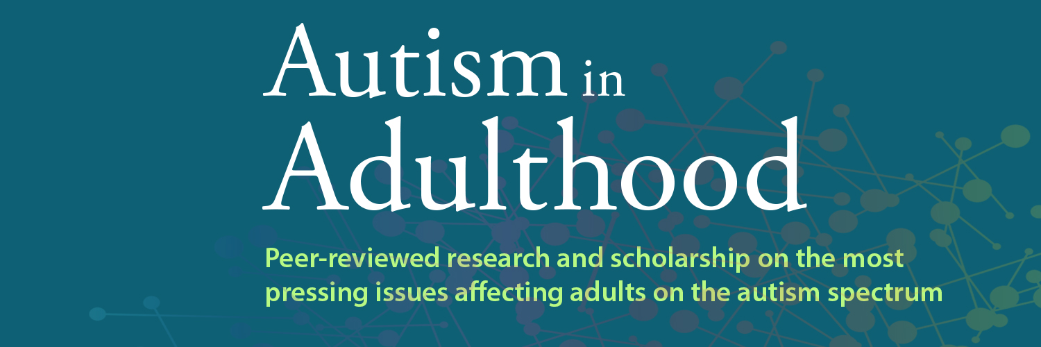 Peer-reviewed journal focusing on the most pressing issues affecting autistic adults. Media Editors: @Sarah_NottsUni @aurbanowicz @MiraPel1; EIC: @cnicolaidis.