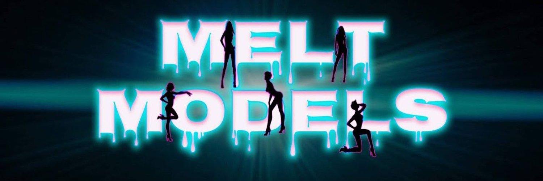 Melt Models (@Melt_Models) on Twitter banner 2020-08-01 17:50:58
