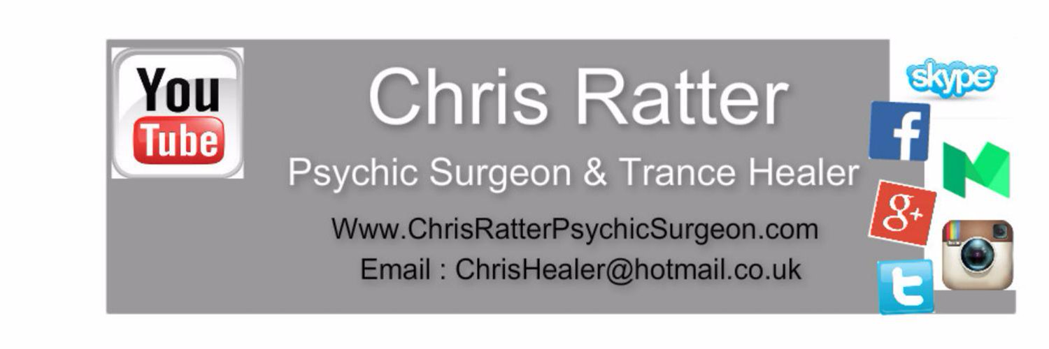 Chris Ratter,Psychic Surgeon & Trance Healer Based in Edinburgh,Scotland. Find Chris: Facebook,Twitter,Youtube,Instagram, Google Plus & Medium.com