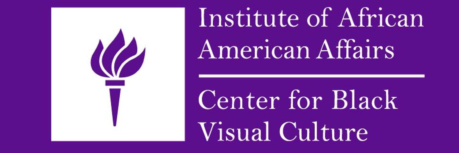The Institute of African American Affairs (IAAA) & Center for Black Visual Culture (CBVC) at New York University.