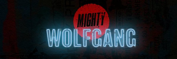 -Mighty Wolfgang- Profile Banner