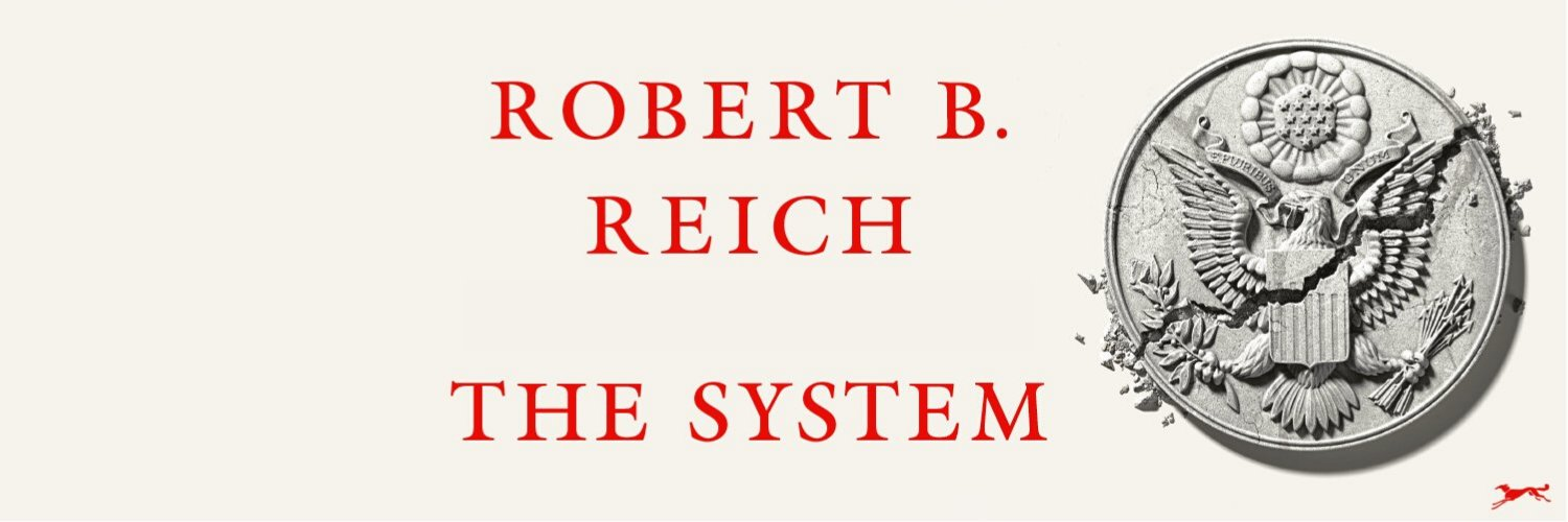 Berkeley prof, frmr Sec of Labor. Cofounder, Inequality Media. New book: The System: Who Rigged It, How We Fix It. Order a copy: tinyurl.com/thesystemrbrei…