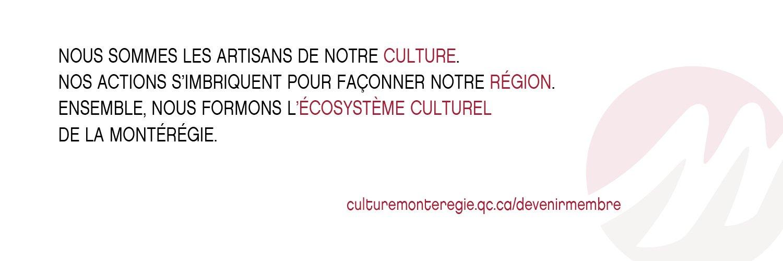 Depuis 1977, Culture Montérégie assiste, informe, regroupe et représente les professionnels de la culture en Montérégie.