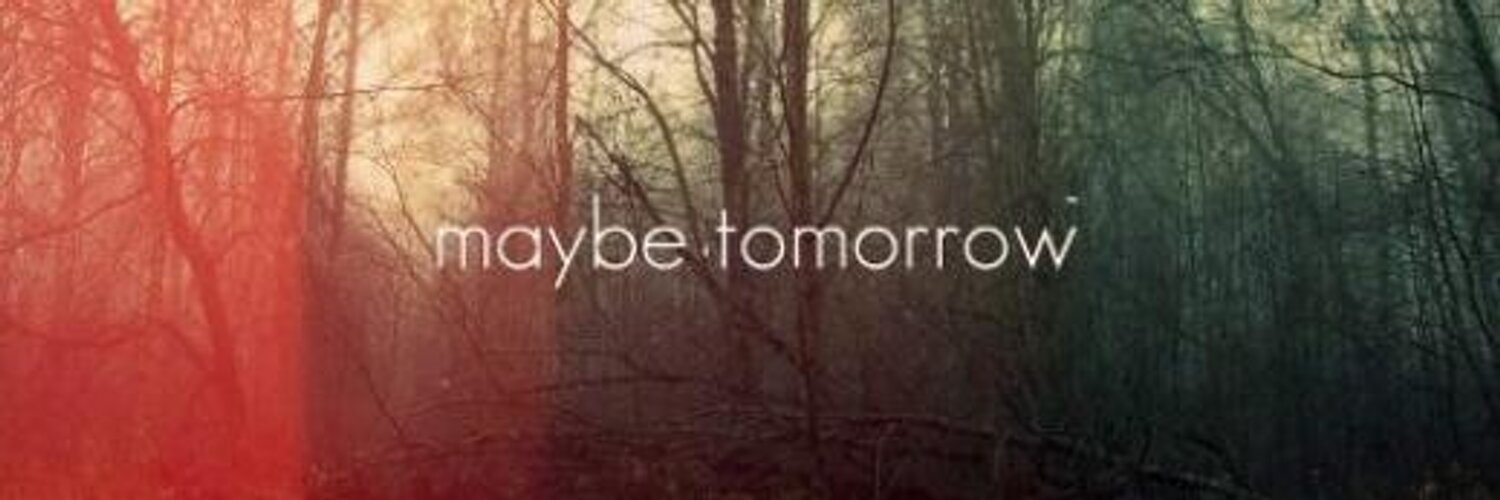 maybe tomorrow essay Maybe tomorrow i don t know why i carry my phone with me it seemed the most pointless thing it wasn t as though anyone would call anyway and yet i kept.