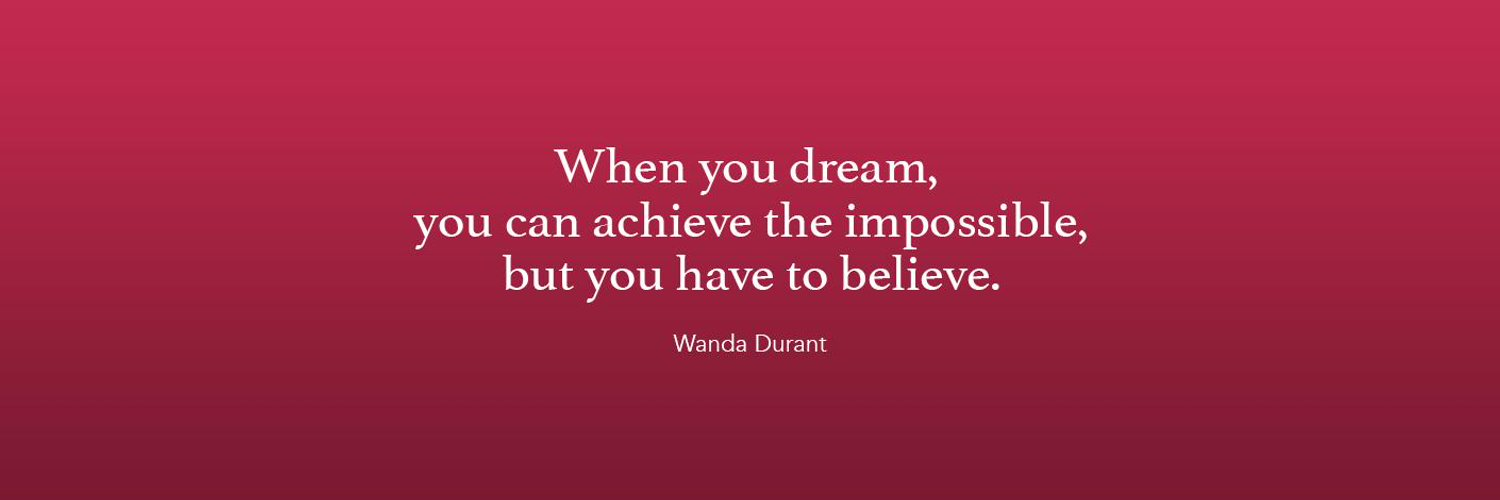 Inspirational Speaker & Mother :: Hope. Dream. Believe. Achieve. Official Twitter of Mama Durant!