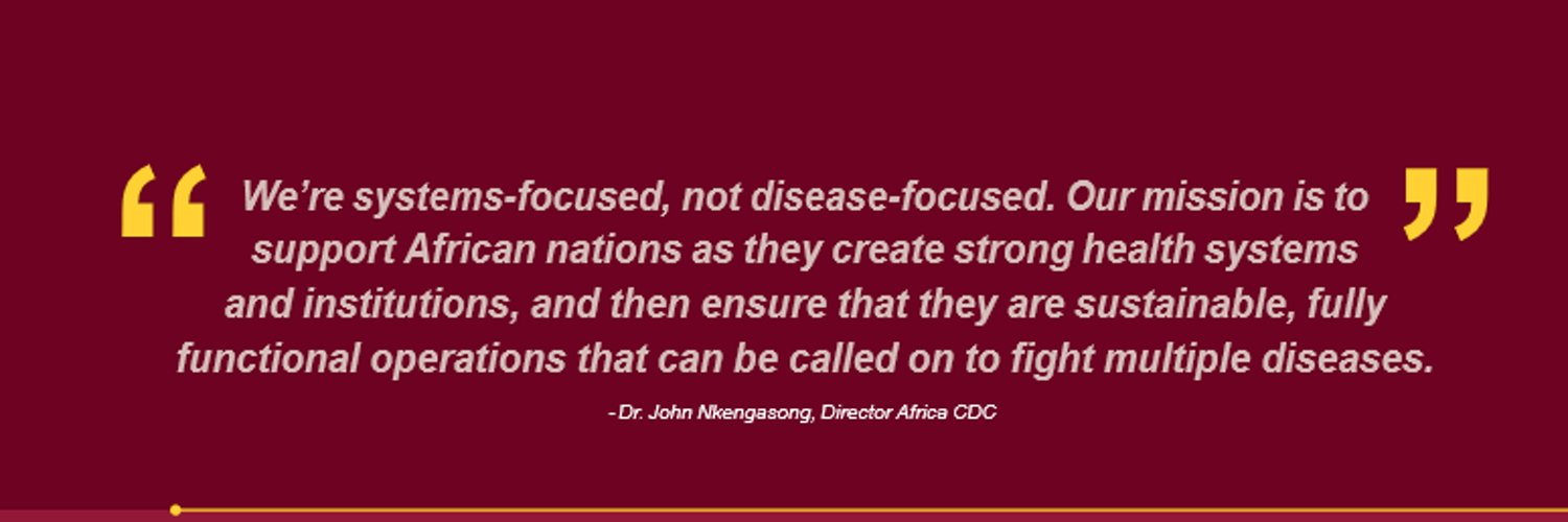 Director, Africa Centres for Disease Control and Prevention @AfricaCDC