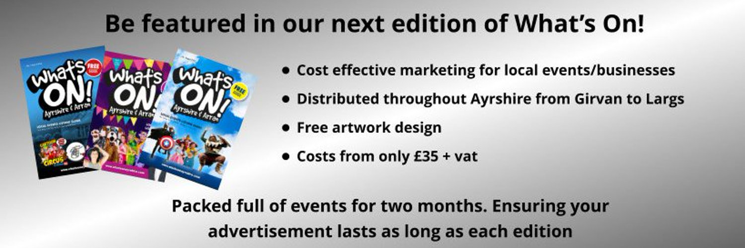 What's On In Ayrshire Magazine. Quality handy guide promoting events and things to do in Ayrshire, excellent advertising medium for businesses in Ayrshire.