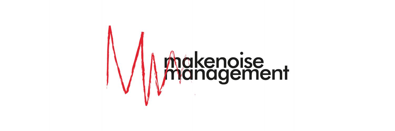 Music management. Steve McCarthy - steve@makenoisemgmt.com