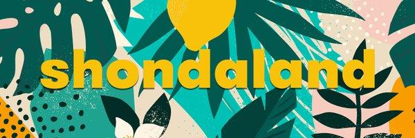 Shondaland Digital Profile Banner