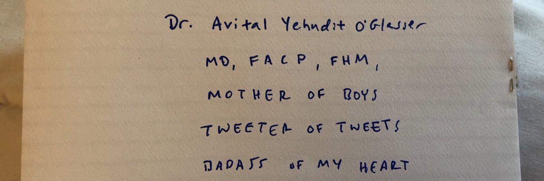 Avital O'Glasser, MD FACP FHM (she/her) (@aoglasser) on Twitter banner 2015-02-26 17:23:11