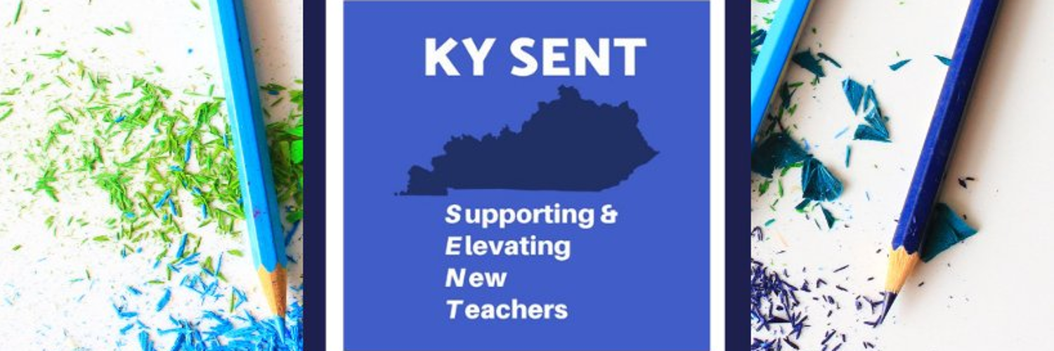 Supporting & Elevating New Teachers throughout the Commonwealth of Kentucky. #NewTeacherSupport