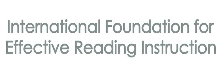 International Foundation for Effective Reading Instruction: improving life chances through literacy