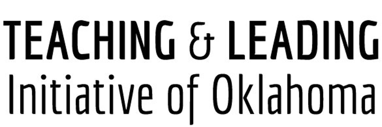 Executive Director, Teaching and Leading Initiative of Oklahoma. Adjunct Professor at York College and Johns Hopkins University #oklaed